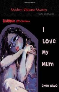 I Love My Mum (Modern Chinese Masters)