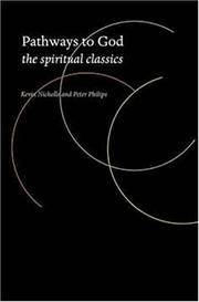 Pathways to God : The Spiritual Classics by  Kevin Nichols - from Better World Books Ltd (SKU: 17201374-20)