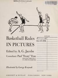 Basketball Rules in Pictures by Stewart c Paxton - Paperback - 1973 - from Corliss Books (SKU: 003820)