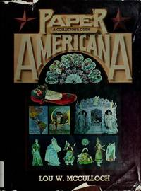 PAPER AMERICANA: A Collector's Guide
