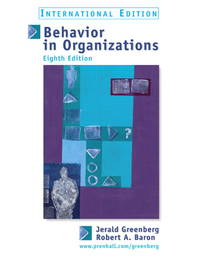 Behavior in Organizations: Understanding and Managing the Human Side of Work (International Edition) by  Jerald  Greenberg - Paperback - 11/01/2002 - from Greener Books Ltd (SKU: mon0002209142)