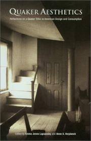 Quaker Aesthetics: Reflections on a Quaker Ethic in American Design and Consumption, 1720-1920