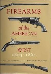 FIREARMS OF THE AMERICAN WEST 1866-1894