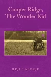 Cooper Ridge, The Wonder Kid