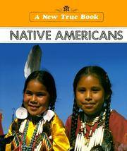 Native Americans A New True Book