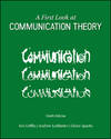 image of A First Look at Communication Theory (Conversations with Communication Theorists)
