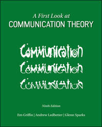 A First Look at Communication Theory (Conversations with Communication Theorists) by  Andrew M  Glenn G.; Ledbetter - Paperback - 2014-03-28 - from Textbook Charlie (SKU: 420156)