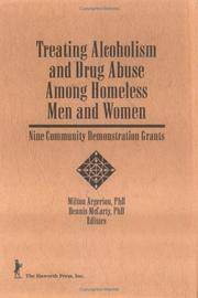 Treating Alcoholism and Drug Abuse Among Homeless Men and women