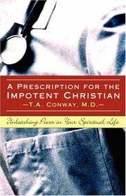 A Prescription for the Impotent Christian