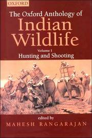 image of Oxford Anthology of Indian Wildlife: Hunting and Shooting