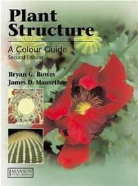 Plant Structure (A Colour Guide)