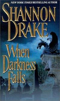 When Darkness Falls by  Shannon Drake - Paperback - 2000 - from The Book Women and Biblio.com