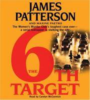 The 6th Target (Women's Murder Club) [May 08, 2007] Patterson, James and McCormick, Carolyn