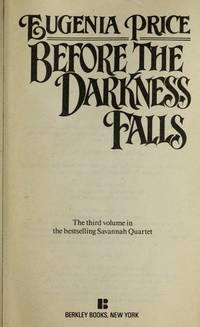 image of Before the Darkness Falls (Savannah Quartet, No 3)