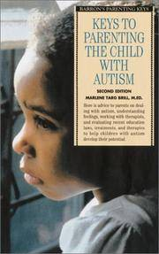 Keys to Parenting the Child with Autism (Barron's Parenting Keys)