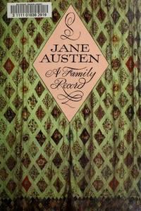 JANE AUSTEN: A FAMILY RECORD