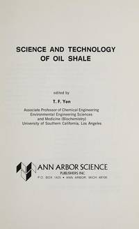 SCIENCE AND TECHNOLOGY OF OIL SHALE