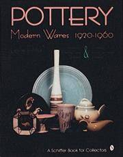 POTTERY: Modern Wares 1920-1960.