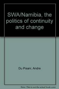 SWA/Namibia: The Politics of Continuity and Change