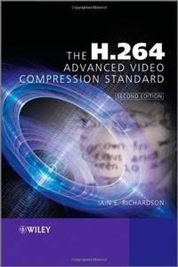 H.264 ADVANCED VIDEO COMPRESSION STANDARD, 2ND EDITION
