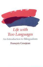 Life with Two Languages: Introduction to Bilingualism
