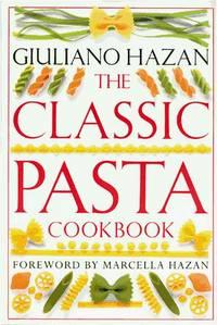 The Classic Pasta Cookbook