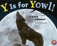 Y Is for Yowl!: A Scary Alphabet (Alphabet Fun)