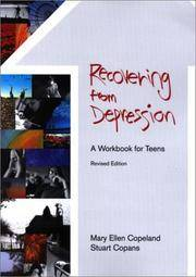 Recovering from Depression: A Workbook for Teens, Revised Edition