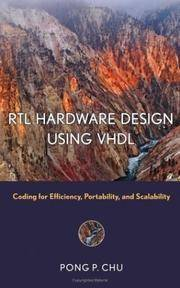 RTL Hardware Design Using VHDL: Coding for Efficiency, Portability, and Scalability (1st...
