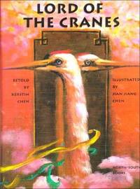 Lord of the Cranes (Michael Neugebauer Book)