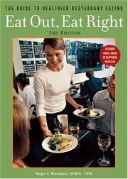 Eat Out, Eat Right  The Guide to Healthier Restaurant Eating
