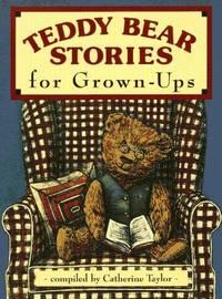 Teddy Bear Stories for Grown-Ups