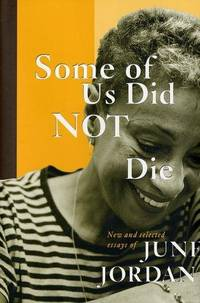 image of Some Of Us Did Not Die: Selected Essays