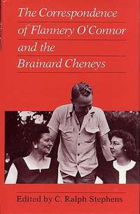 Correspondence of Flannery O'Connor and the Brainard Cheneys