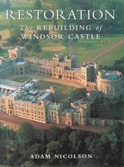 Restoration: The Rebuilding of Windsor Castle