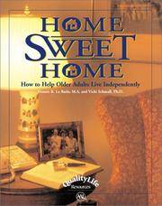 Home Sweet Home: How to Help Older Adults Live Independently