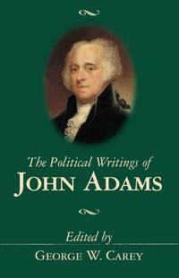 The Political Writings of John Adams