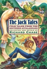 The Jack Tales : Folk Tales from the Southern Appalachians