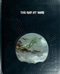 The R. A. F. at War by Ralph Barker - 1981