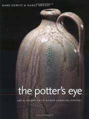 The Potter's Eye : Art and Tradition in North Carolina Pottery