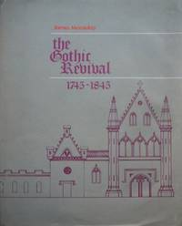 The Gothic Revival 1745 - 1845