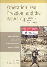 Operation Iraqi Freedom and the New Iraq: Insights and Forecasts
