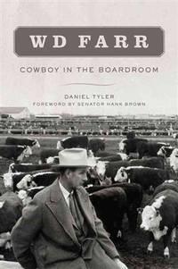 WD Farr: Cowboy in the Boardroom