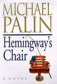 Hemingway's Chair. A Novel