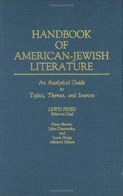 Handbook of American-Jewish Literature: An Analytical Guide to Topics, Themes, and Sources