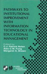 Pathways to Institutional Improvement with Information Technology in Educational Management (IFIP...