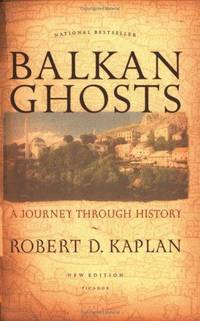 image of Balkan Ghosts: A Journey Through History