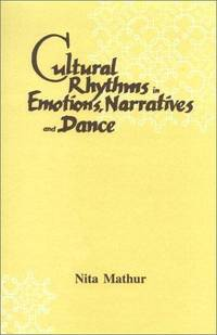 Cultural Rhythms in Emotions, Narratives and Dance