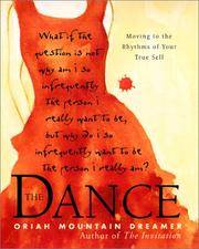The Dance - Moving to the Rhythms of Your True Self