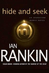Hide and Seek (Inspector Rebus Novels) by  Ian Rankin - Paperback - from Russell Books Ltd (SKU: ING9780312536930)